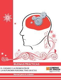 Manual El cuidado y la promoción de la autonomía personal tras un ictus.